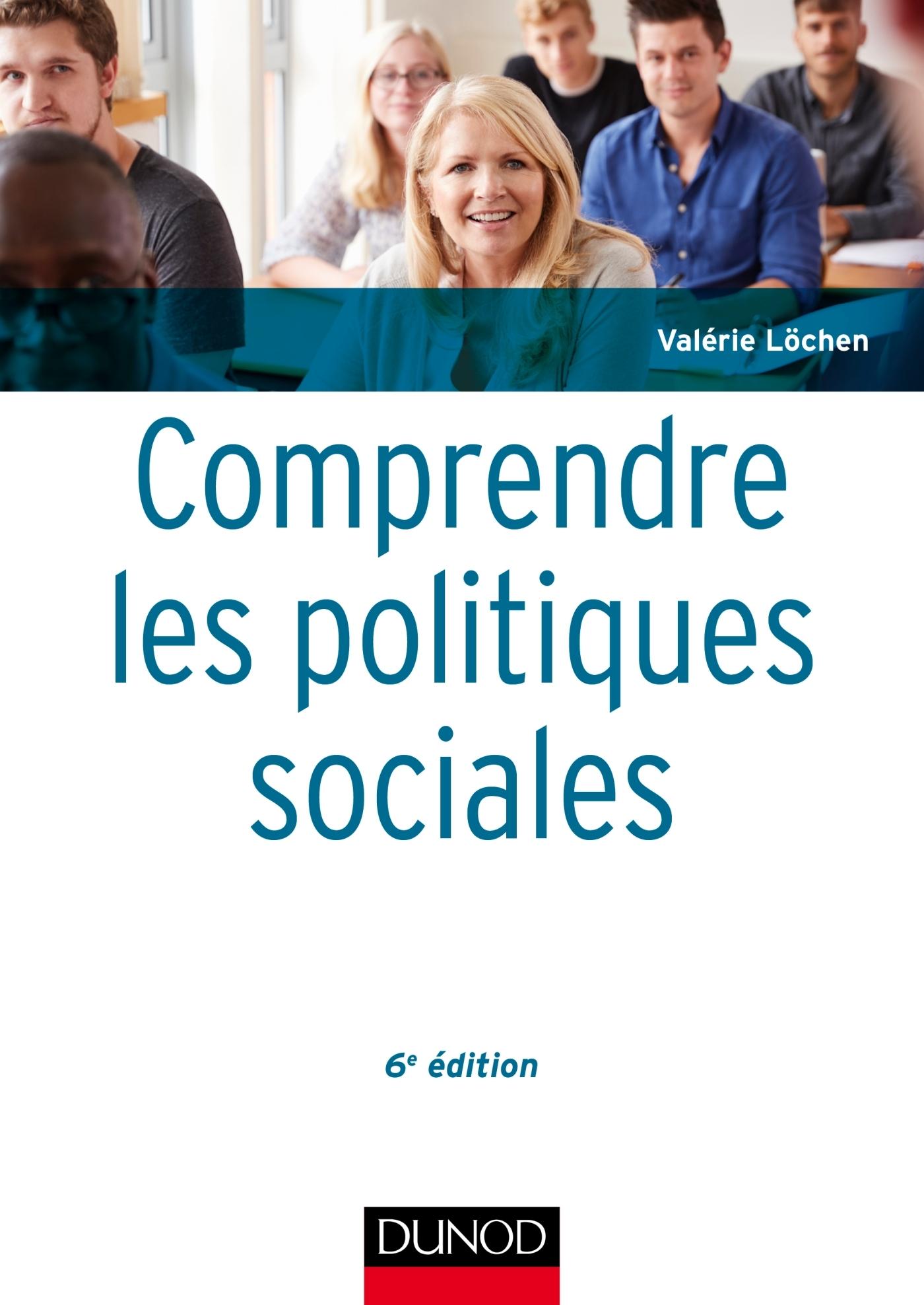 COMPRENDRE LES POLITIQUES SOCIALES - 6E ED.