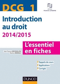DCG 1 - INTRODUCTION AU DROIT - 2014/2015 - 6E ED. - L'ESSENTIEL EN FICHES