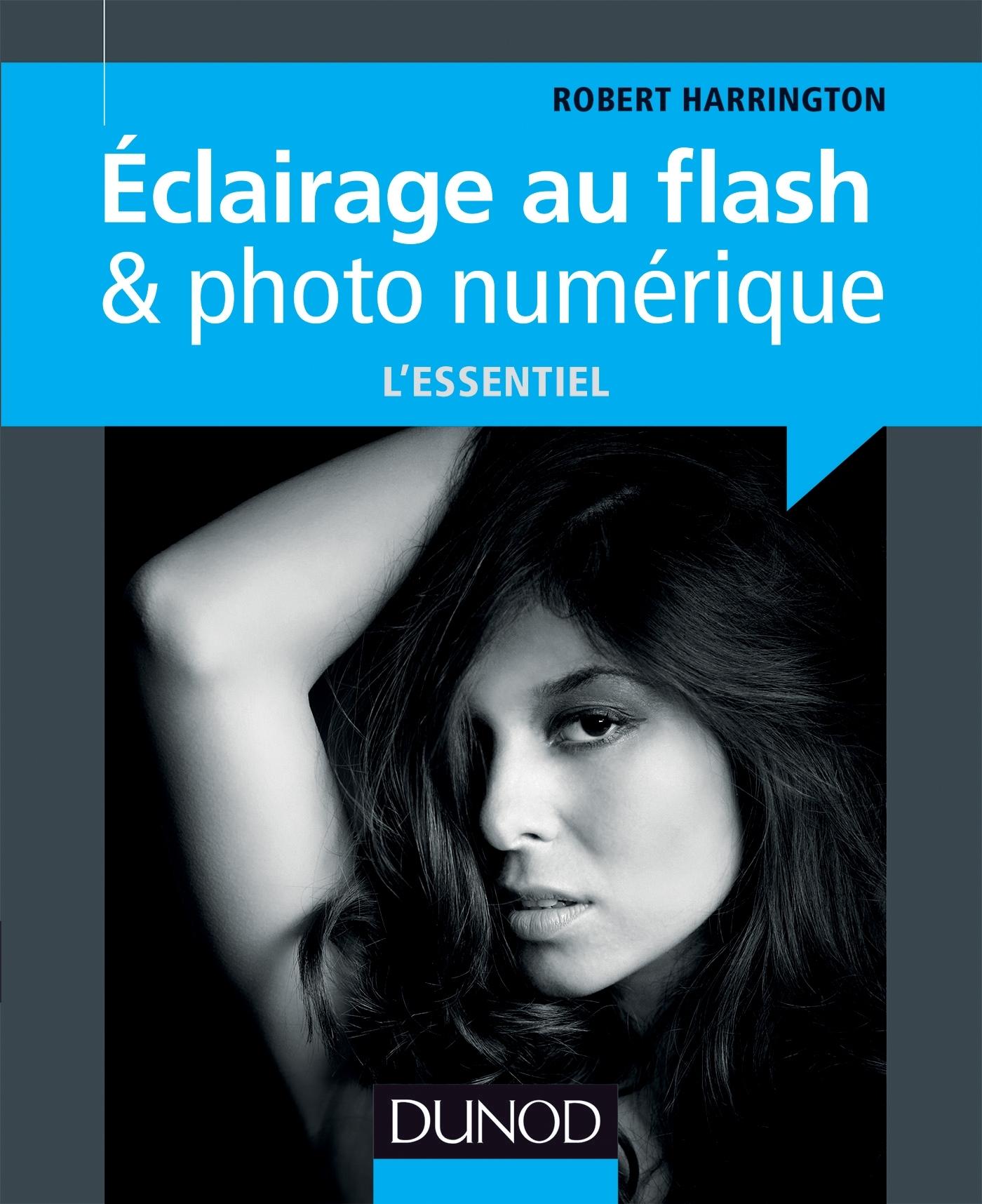 ECLAIRAGE AU FLASH & PHOTO NUMERIQUE : L'ESSENTIEL