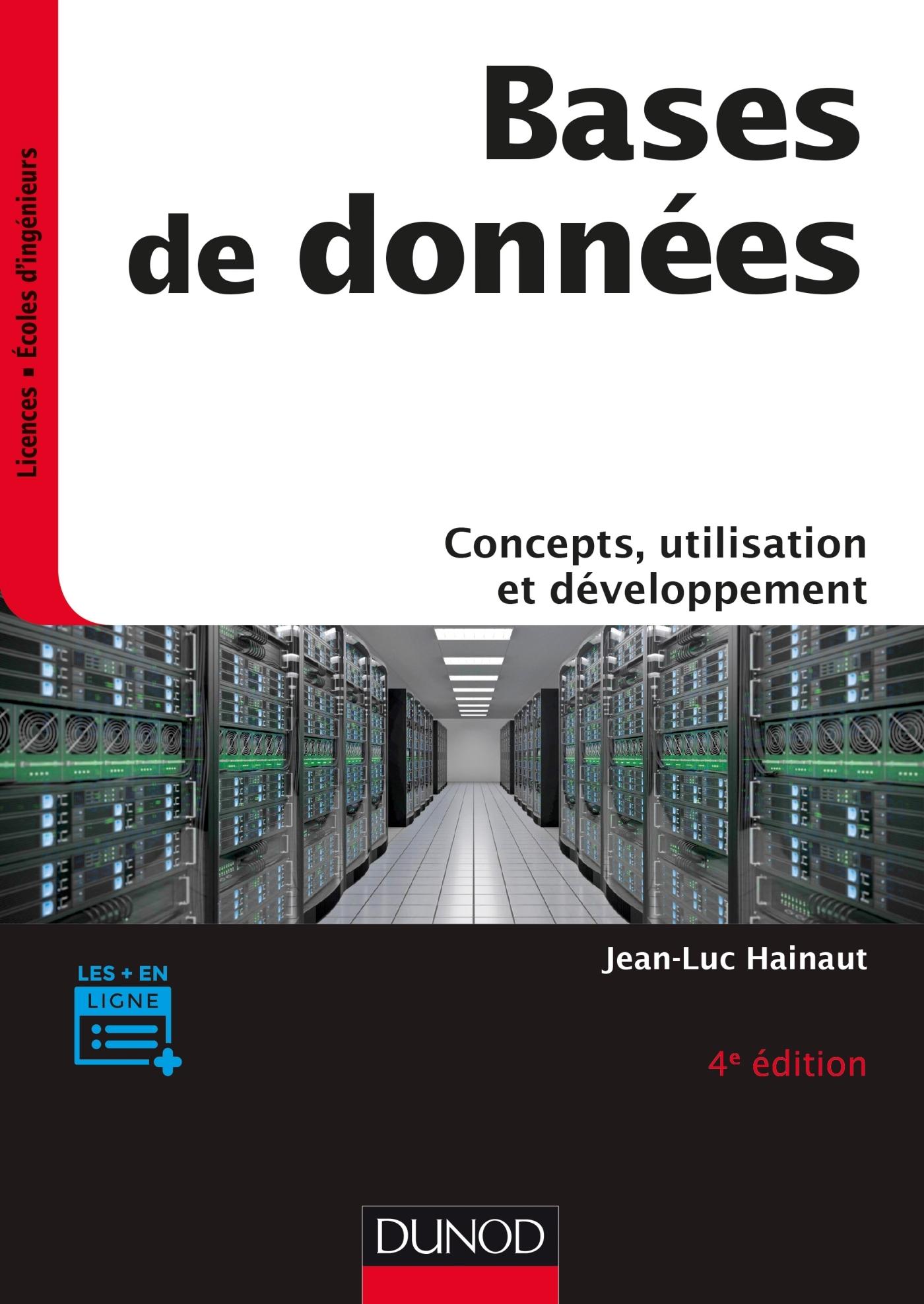 BASES DE DONNEES - CONCEPTS, UTILISATION ET DEVELOPPEMENT -  4E ED.