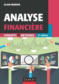 ANALYSE FINANCIERE - 6E ED - CONCEPTS ET METHODES