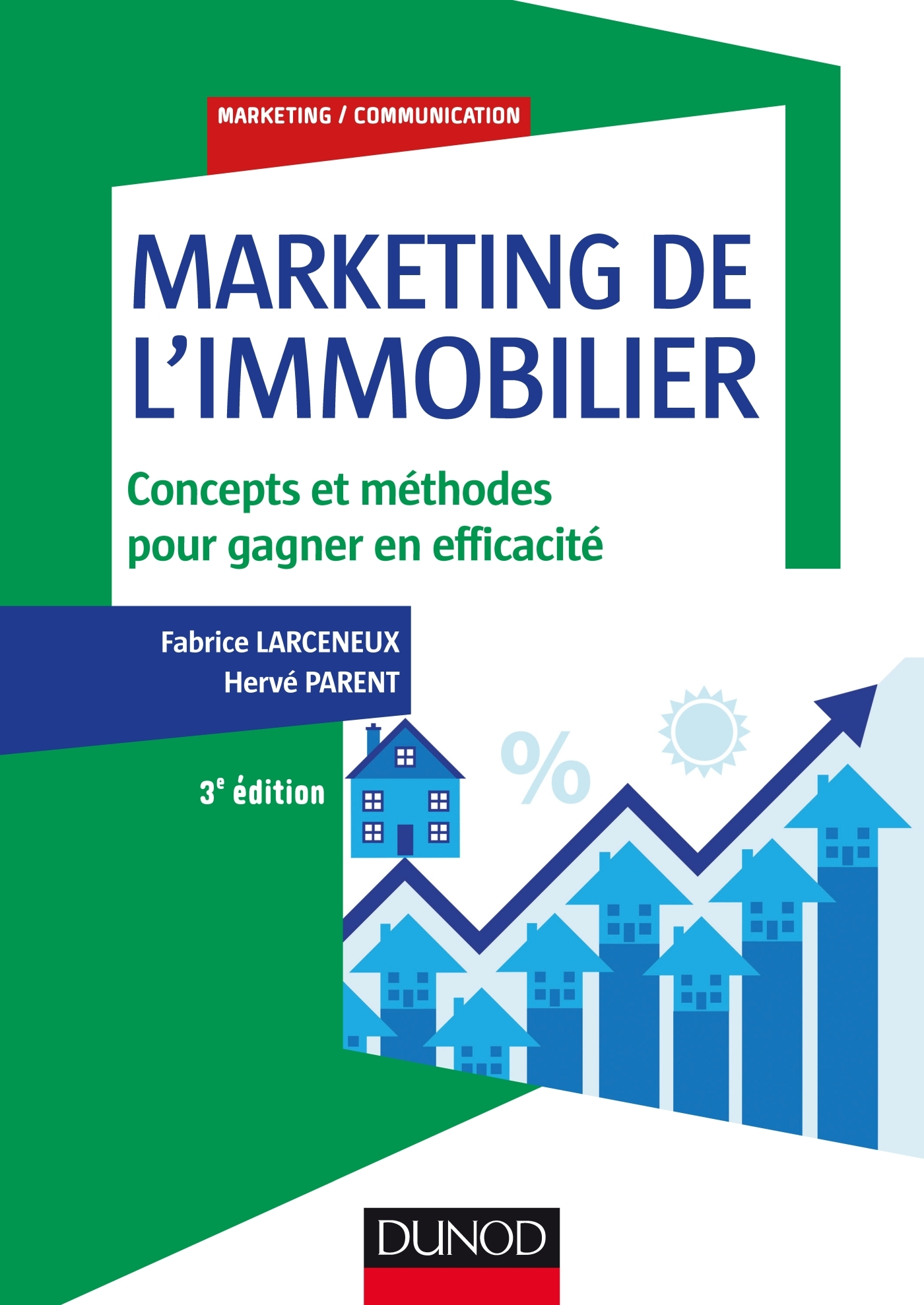 MARKETING DE L'IMMOBILIER - 3E ED.