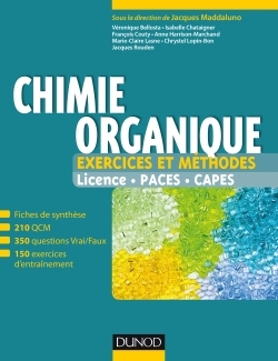CHIMIE ORGANIQUE - EXERCICES ET METHODES