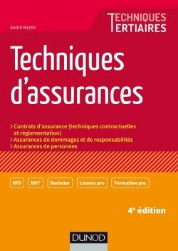 TECHNIQUES D'ASSURANCES - 4E ED.