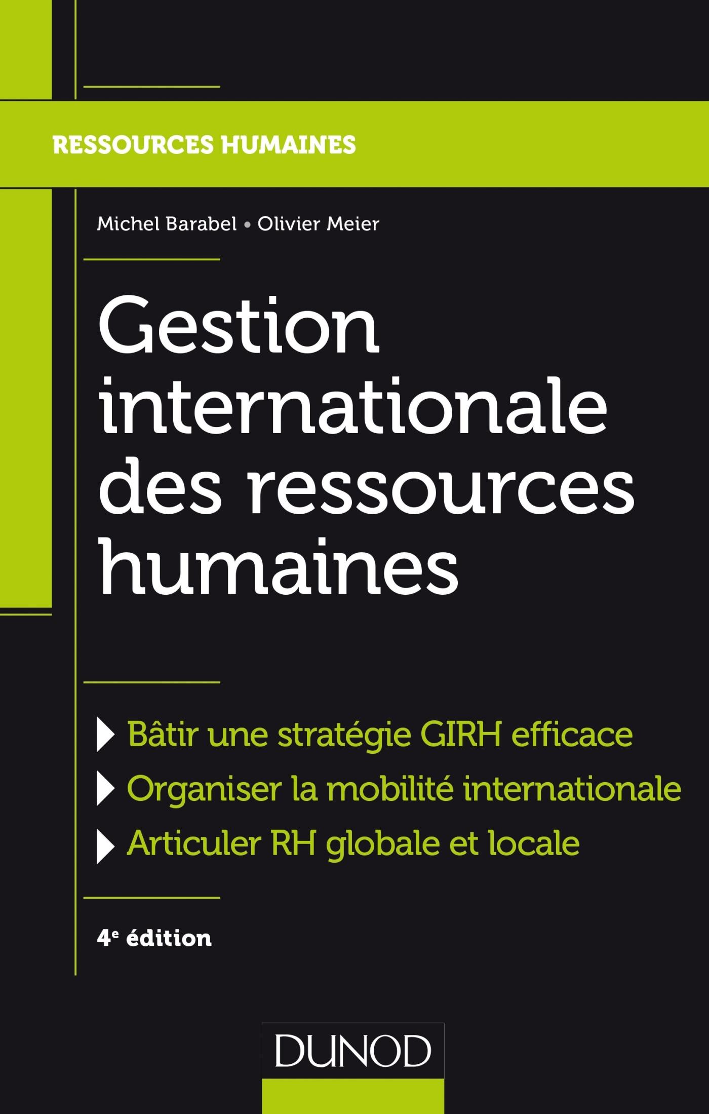 GESTION INTERNATIONALE DES RESSOURCES HUMAINES - 4E ED.