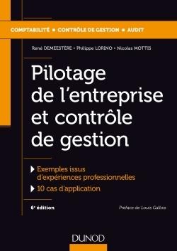 PILOTAGE DE L'ENTREPRISE ET CONTROLE DE GESTION - 6E ED.