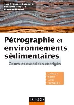 PETROGRAPHIE ET ENVIRONNEMENTS SEDIMENTAIRES - COURS ET EXERCICES CORRIGES