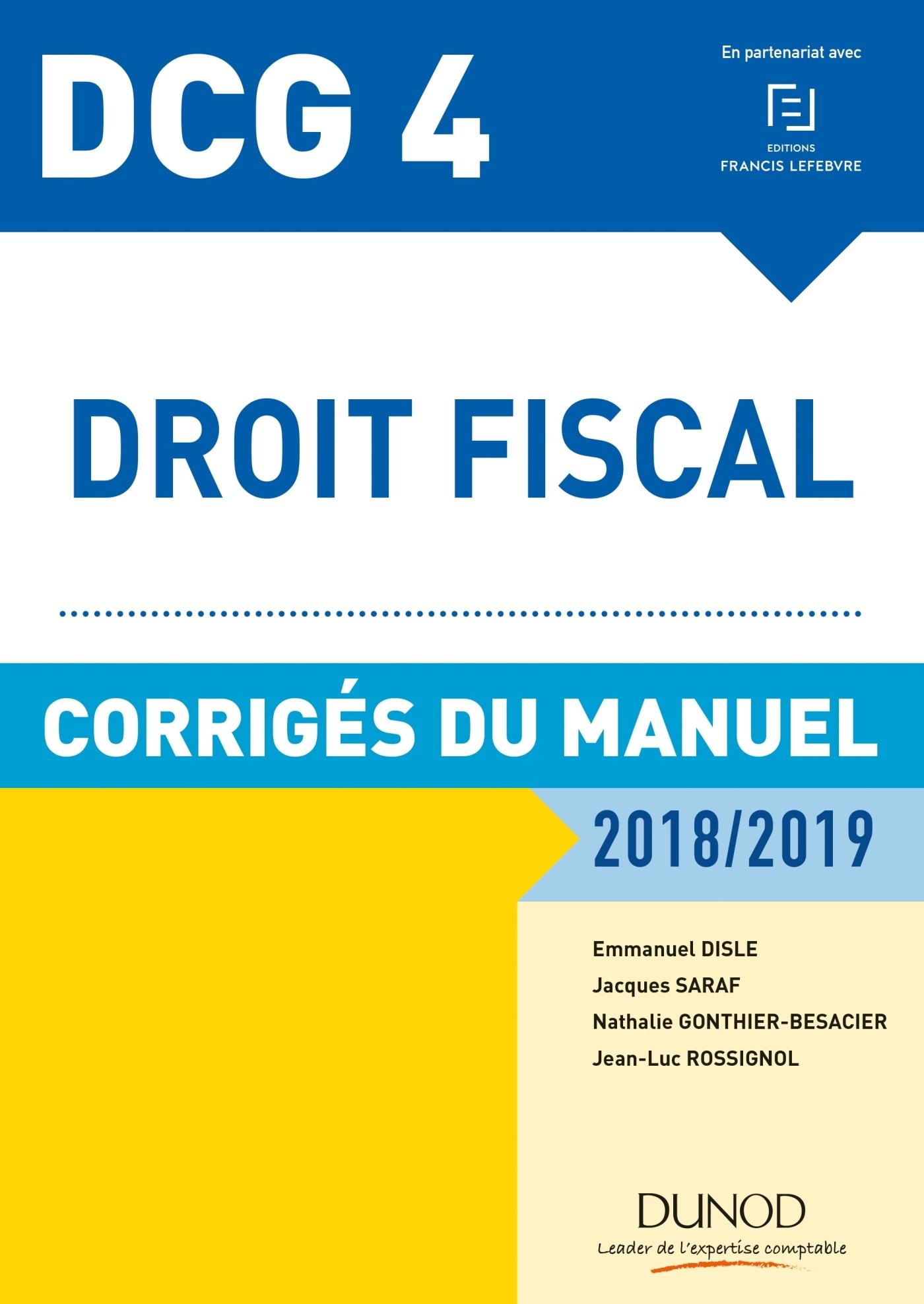DCG 4 - DROIT FISCAL 2018/2019 - CORRIGES DU MANUEL
