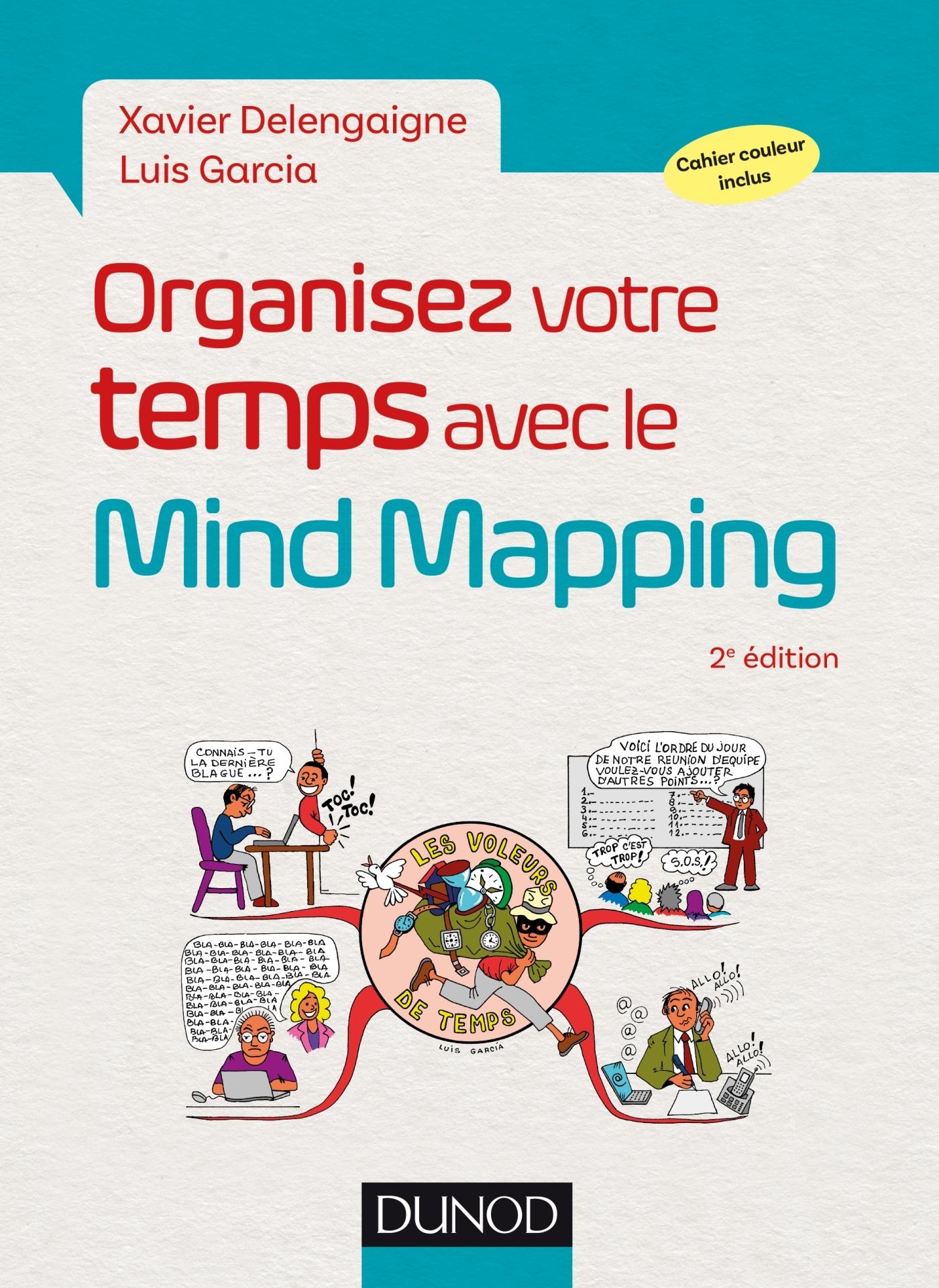 ORGANISEZ VOTRE TEMPS AVEC LE MIND MAPPING - 2E ED.