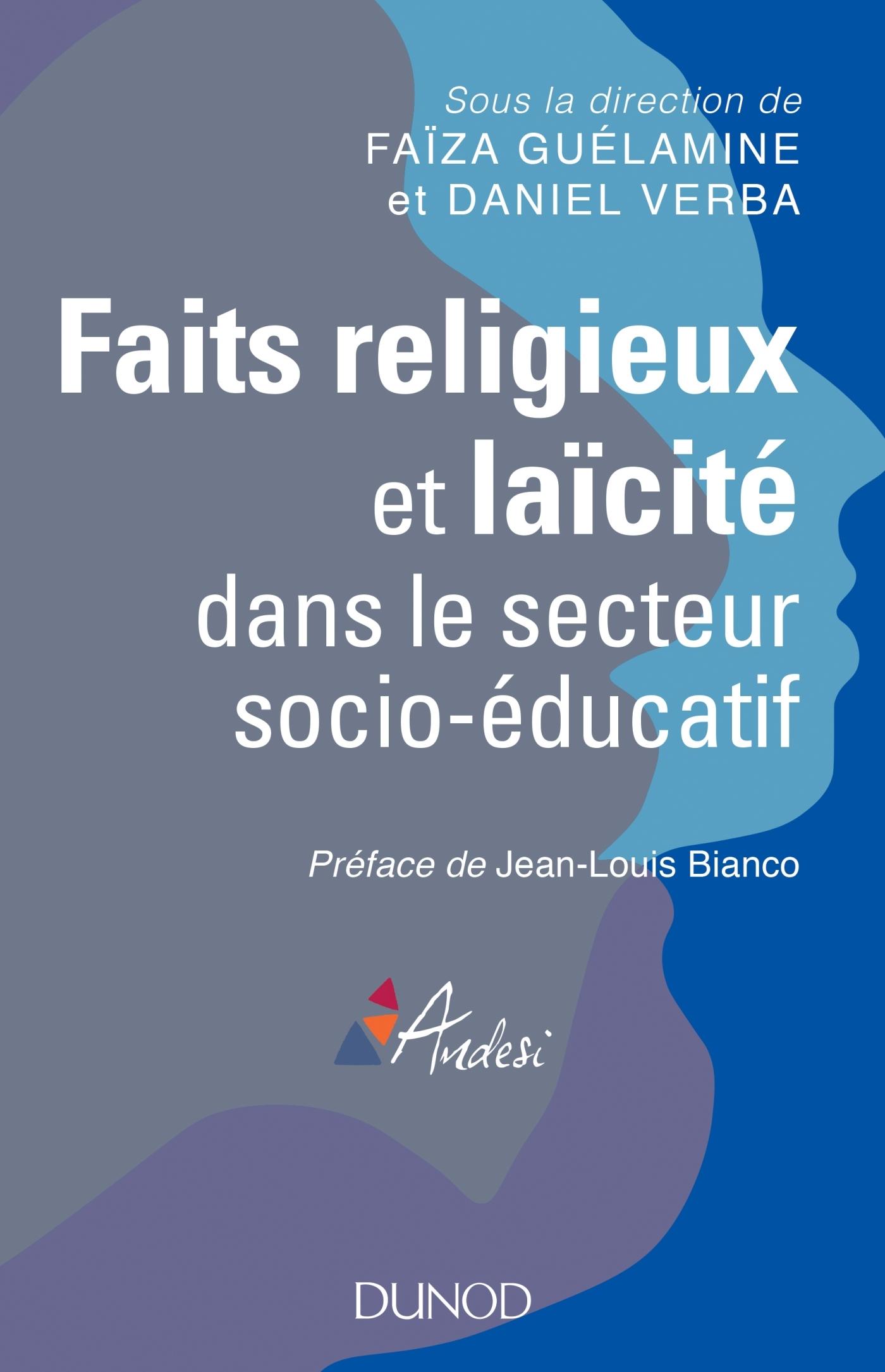 FAITS RELIGIEUX ET LAICITE DANS LE SECTEUR SOCIO-EDUCATIF