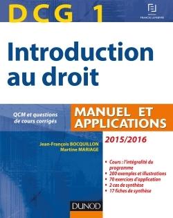 DCG 1 - INTRODUCTION AU DROIT 2015/2016 - 9E EDITION - MANUEL ET APPLICATIONS