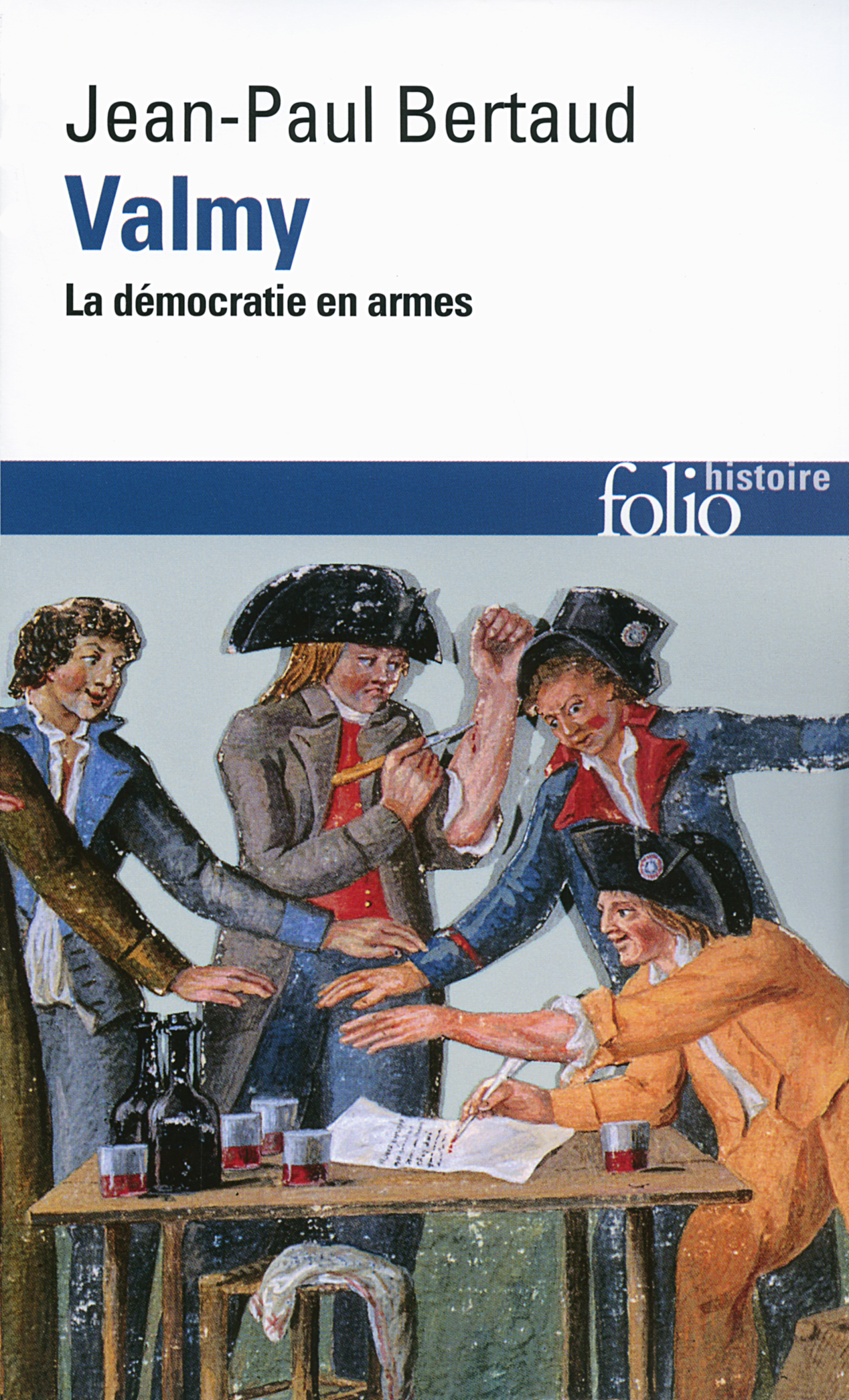 VALMY LA DEMOCRATIE EN ARMES