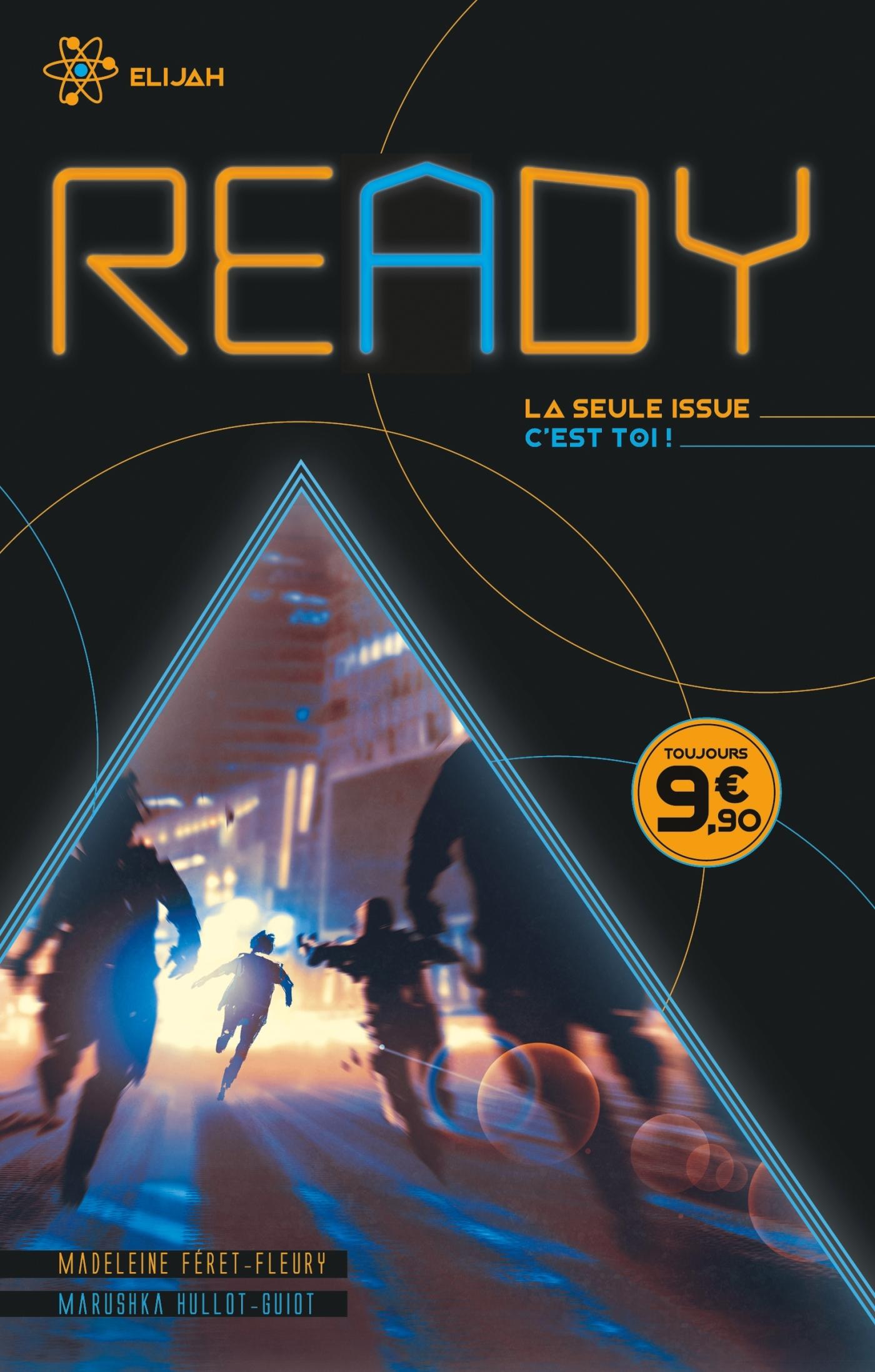 READY - ELIJAH - LA SEULE ISSUE, C'EST TOI