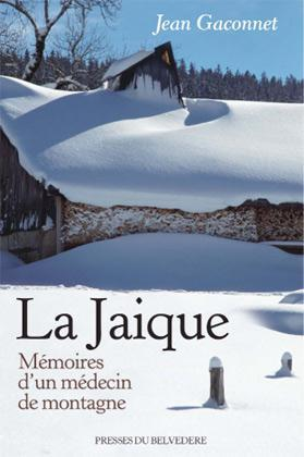 JAIQUE MEMOIRES D'UN MEDECIN DE MONTAGNE
