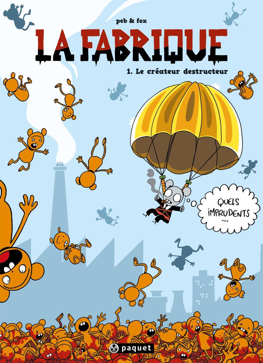 FABRIQUE (LA) T1