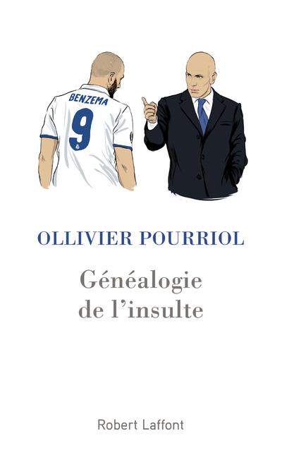 GENEALOGIE DE L'INSULTE