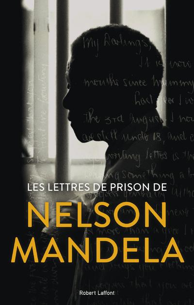 LES LETTRES DE PRISON DE NELSON MANDELA