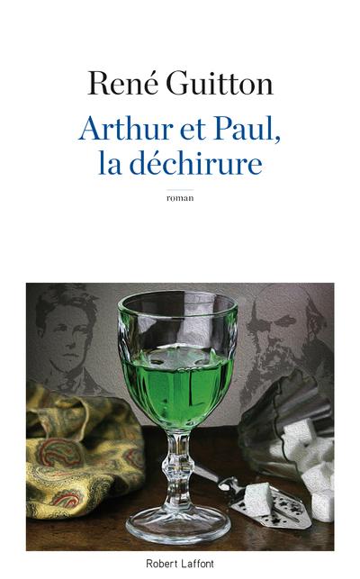 ARTHUR ET PAUL, LA DECHIRURE