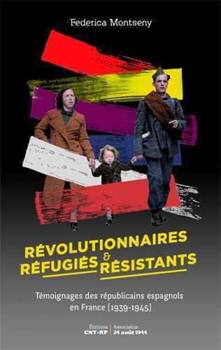 REVOLUTIONNAIRES, REFUGIES ET RESISTANTS