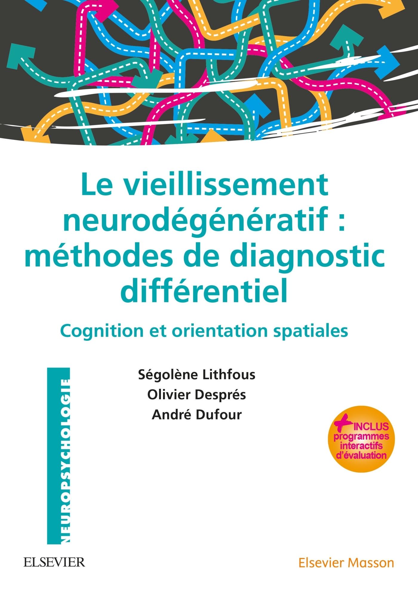 LE VIEILLISSEMENT NEURODEGENERATIF : METHODES DE DIAGNOSTIC DIFFERENTIEL
