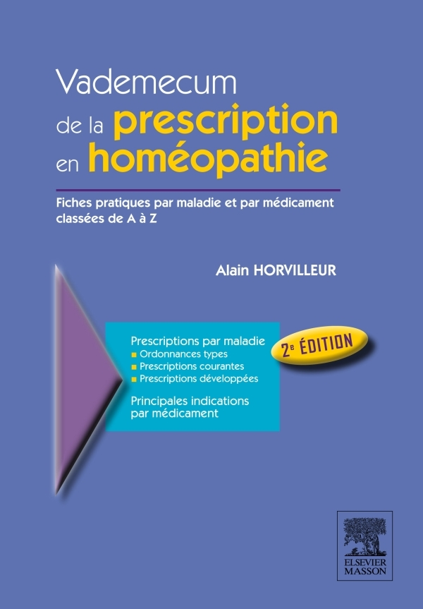 VADEMECUM DE LA PRESCRIPTION EN HOMEOPATHIE