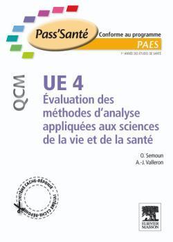 UE 4 - EVALUSATION DES METHODES D'ANALYSES APPLIQUEES AUX SCIENCES DE LA VIE ET DE LA SANTE -300 QCM