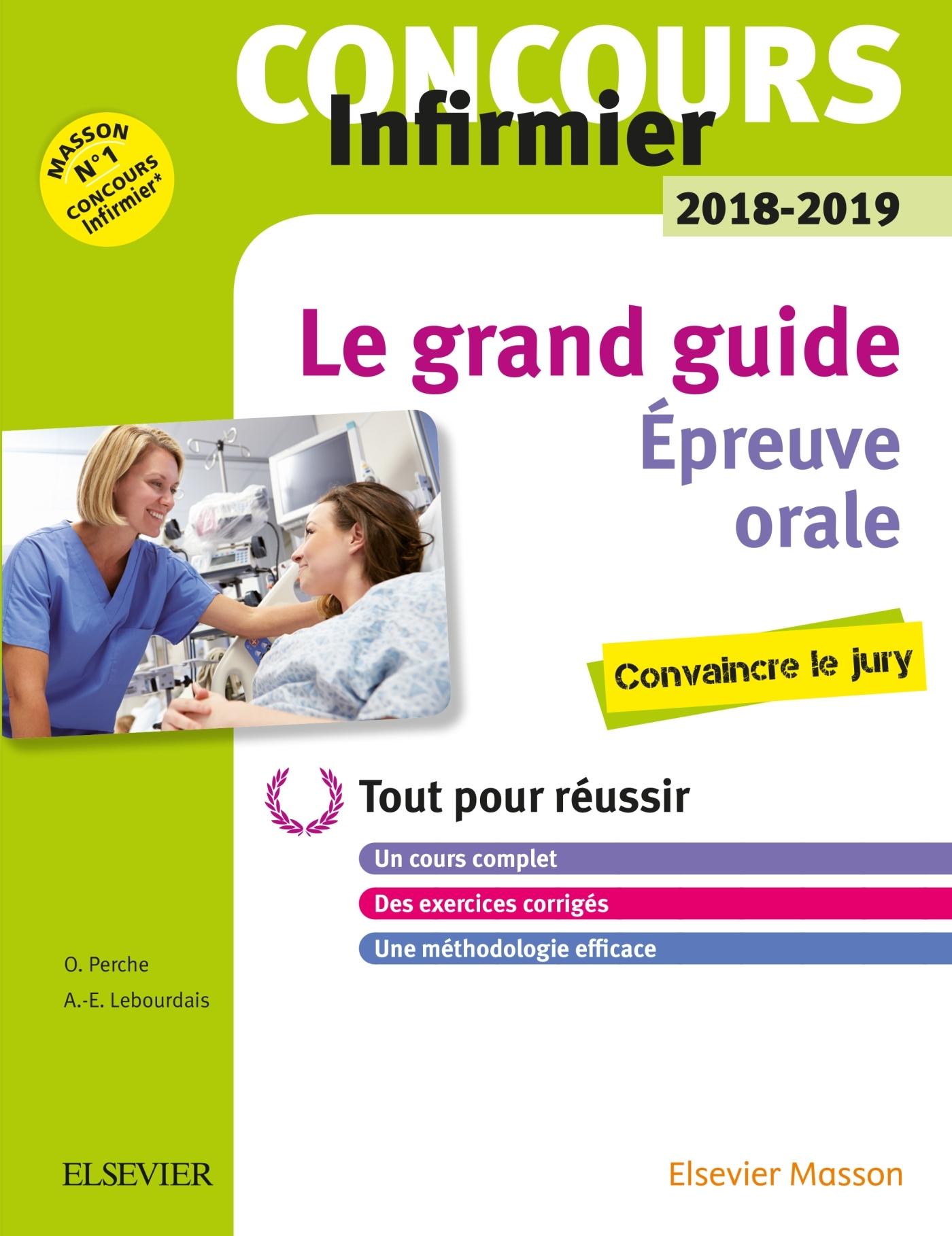CONCOURS INFIRMIER 2018-2019 EPREUVE ORALE LE GRAND GUIDE