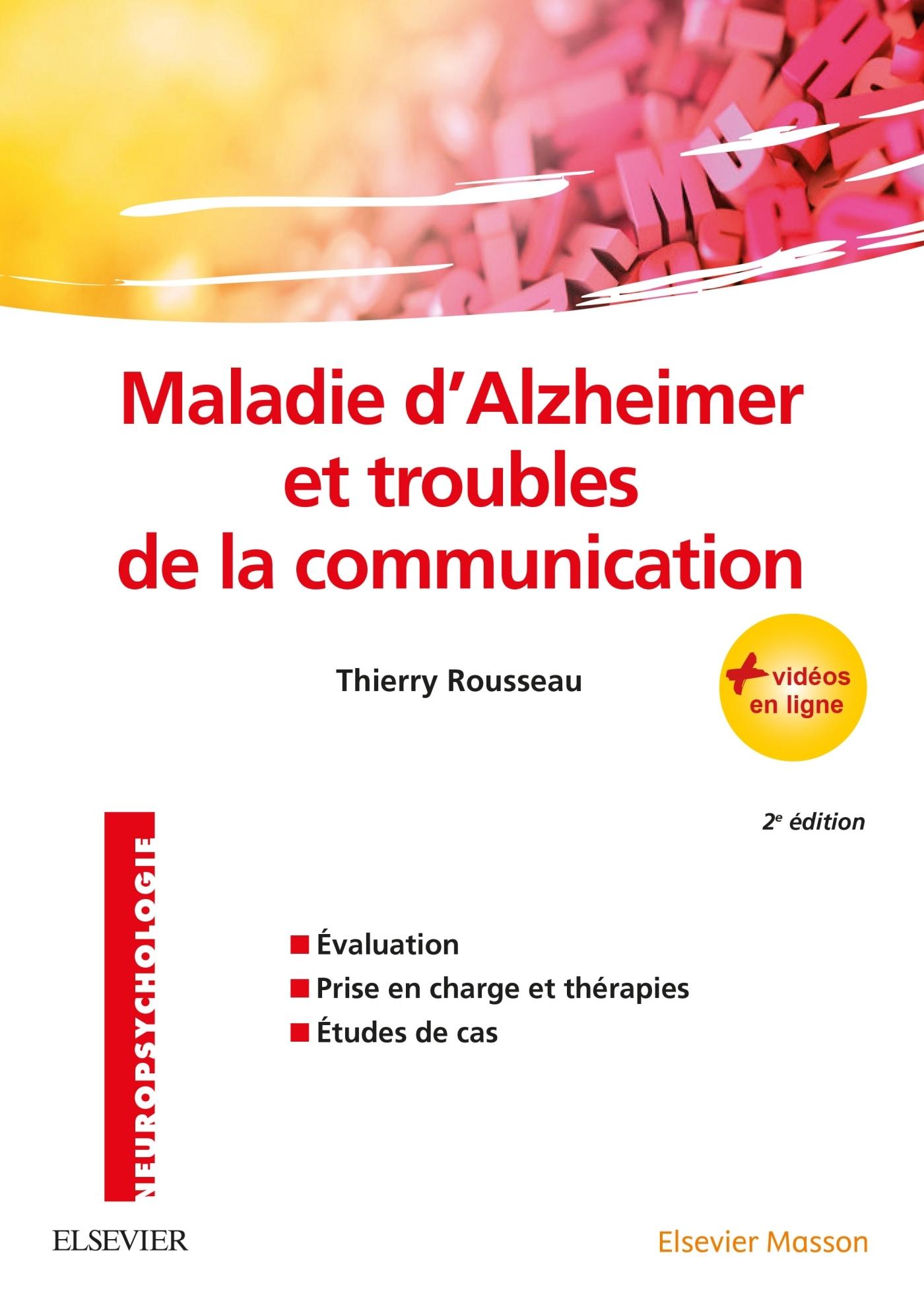 MALADIE D'ALZHEIMER ET TROUBLES DE LA COMMUNICATION