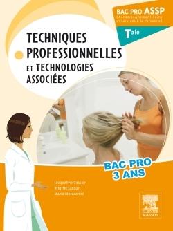 BAC PRO ASSP TECHNIQUES PROFESSIONNELLES ET TECHNOLOGIES ASSOCIEES. TERMINALE