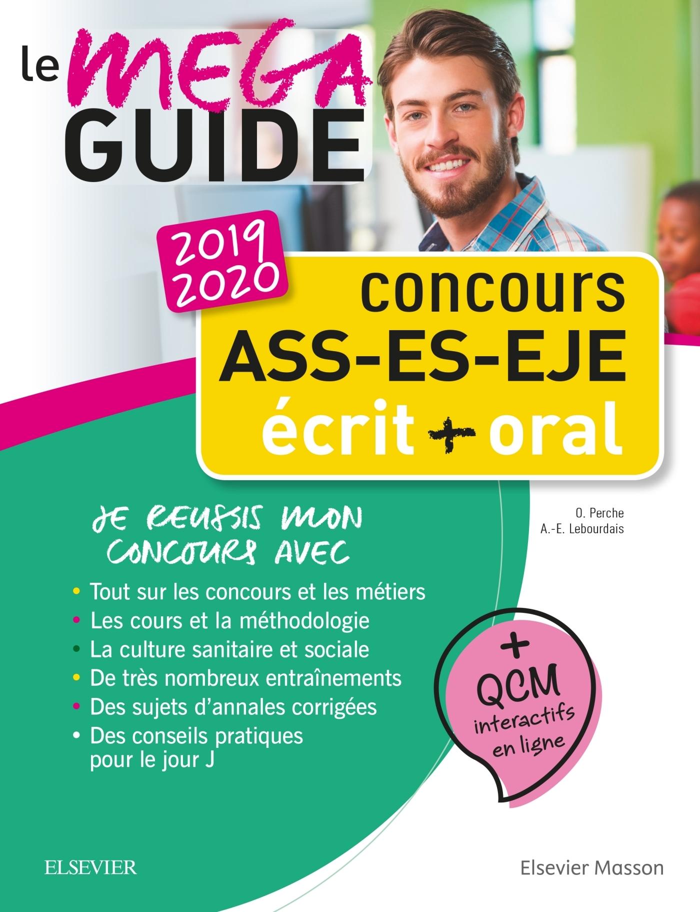CONCOURS ASS - ES - EJE ? LE MEGA GUIDE 2019-2020 - ECRIT ET ORAL ? TOUT POUR REUSSIR