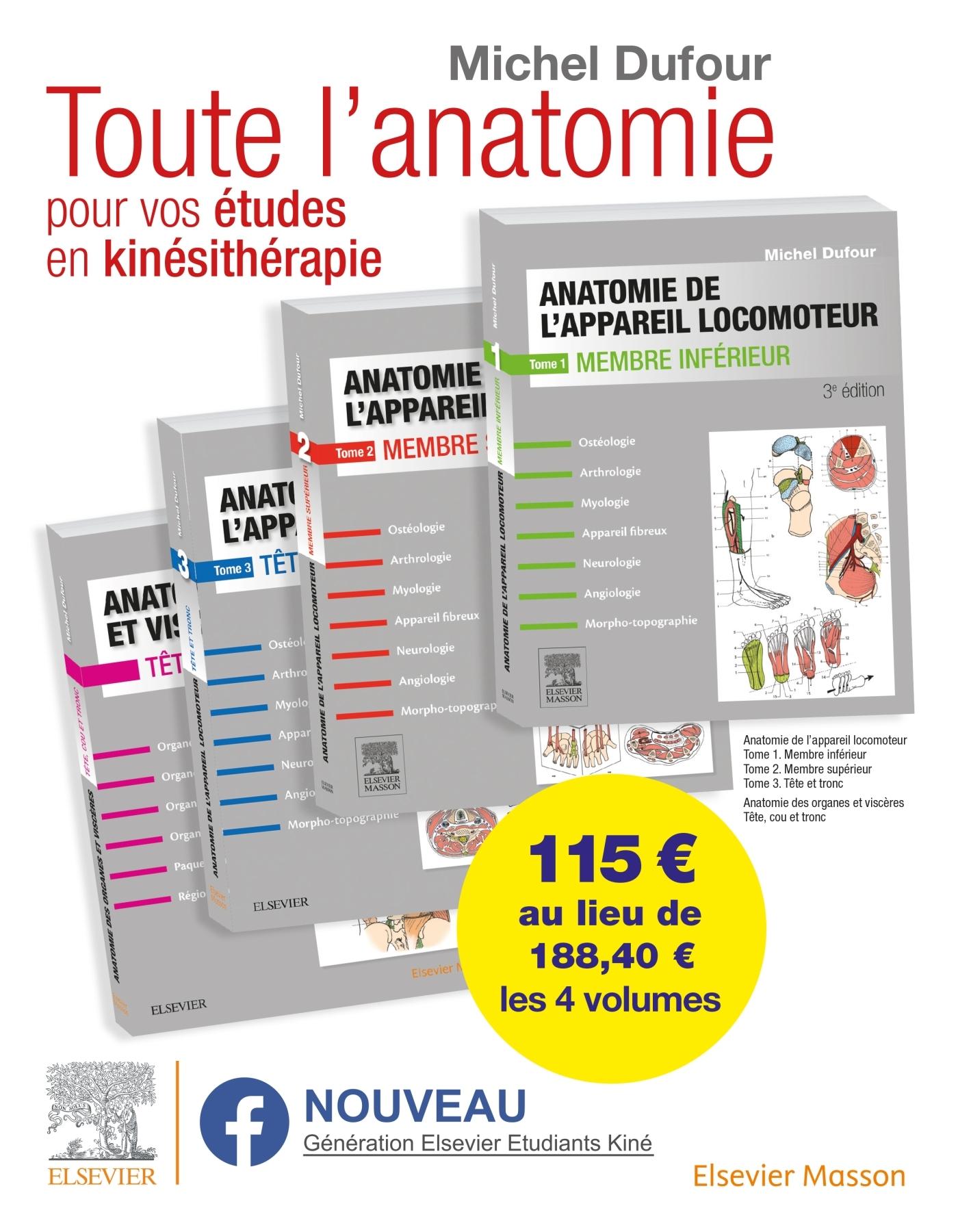 ANATOMIE DE L'APPAREIL LOCOMOTEUR. ANATOMIE DES ORGANES ET DES VISCERES. PACK DES 4 TOMES