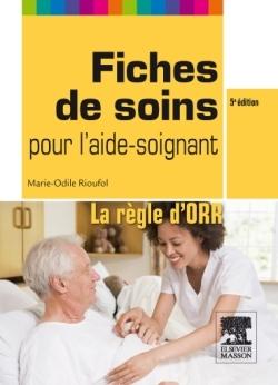 FICHES DE SOINS POUR L'AIDE-SOIGNANT