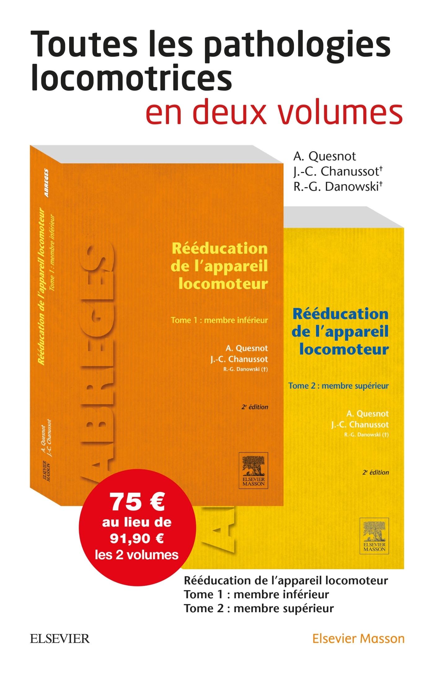 REEDUCATION DE L'APPAREIL LOCOMOTEUR. PACK 2 TOMES