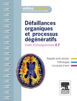 DEFAILLANCES ORGANIQUES ET PROCESSUS DEGENERATIFS
