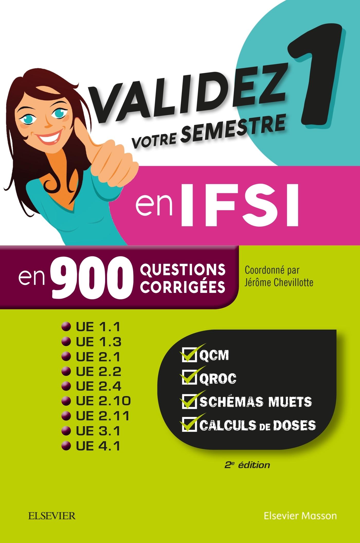 VALIDEZ VOTRE SEMESTRE 1 EN IFSI EN 900 QUESTIONS CORRIGEES
