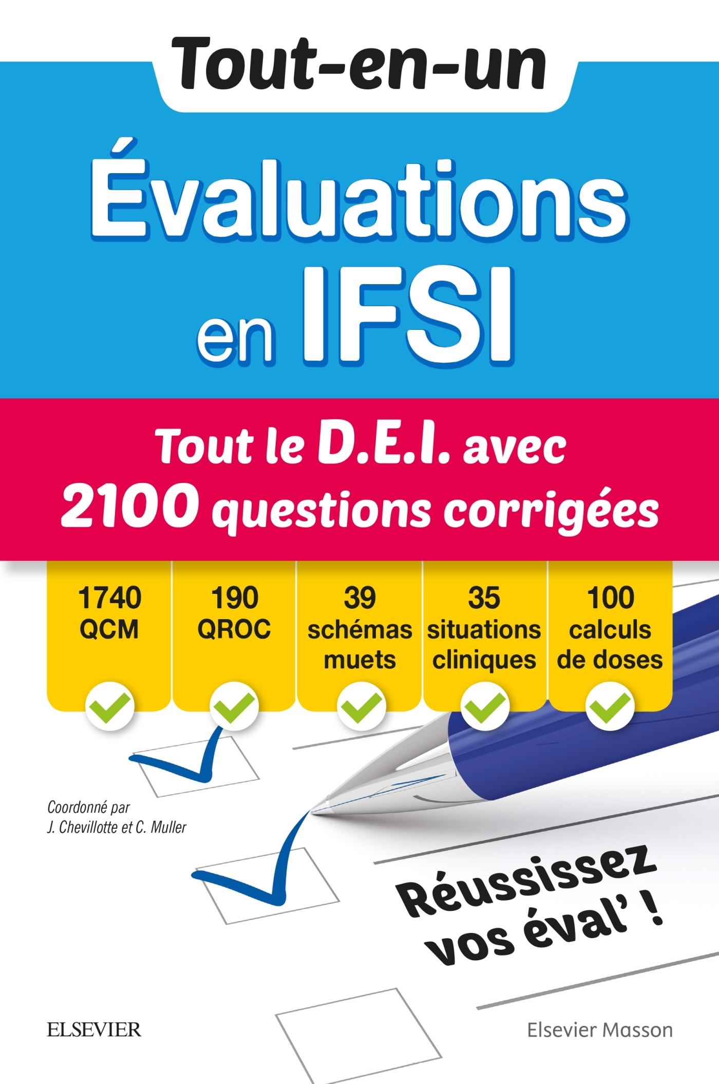 TOUT-EN-UN EVALUATIONS EN IFSI - TOUT LE D.E.I AVEC 2100 QUESTIONS CORRIGEES - QCM - QROC - SCHEMAS
