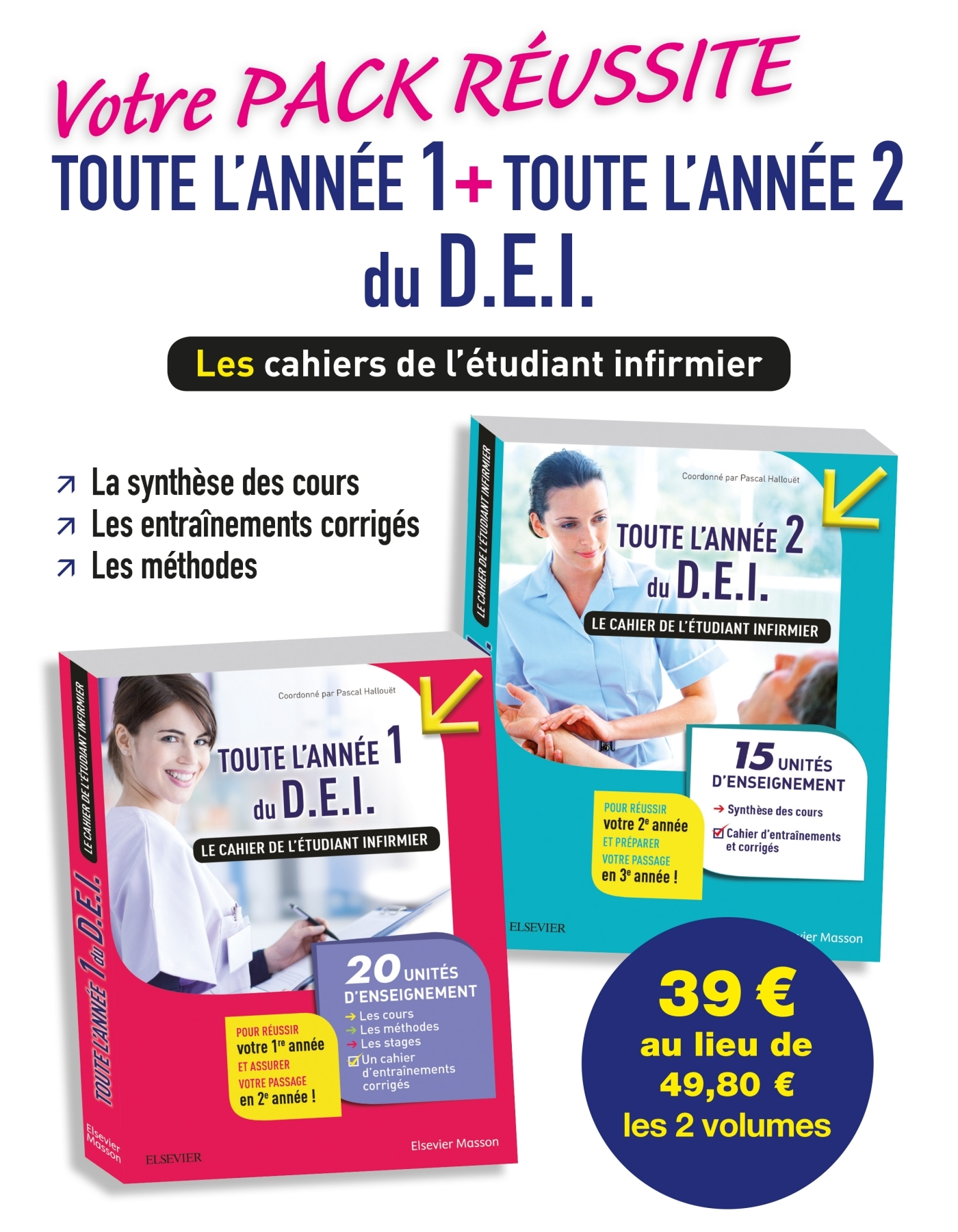 VOTRE PACK REUSSITE TOUTE L'ANNEE 1 ET TOUTE L'ANNEE 2 POUR LE D.E.I. - LES CAHIERS DE L'ETUDIANT IN