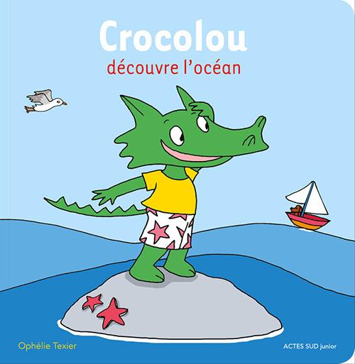 CROCOLOU DECOUVRE L'OCEAN