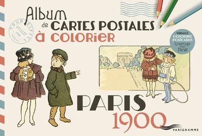 PARIS 1900 - ALBUM DE CARTES POSTALES A COLORIER