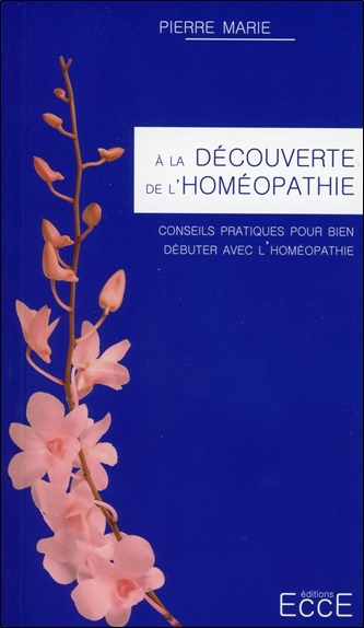 A LA DECOUVERTE DE L'HOMEOPATHIE