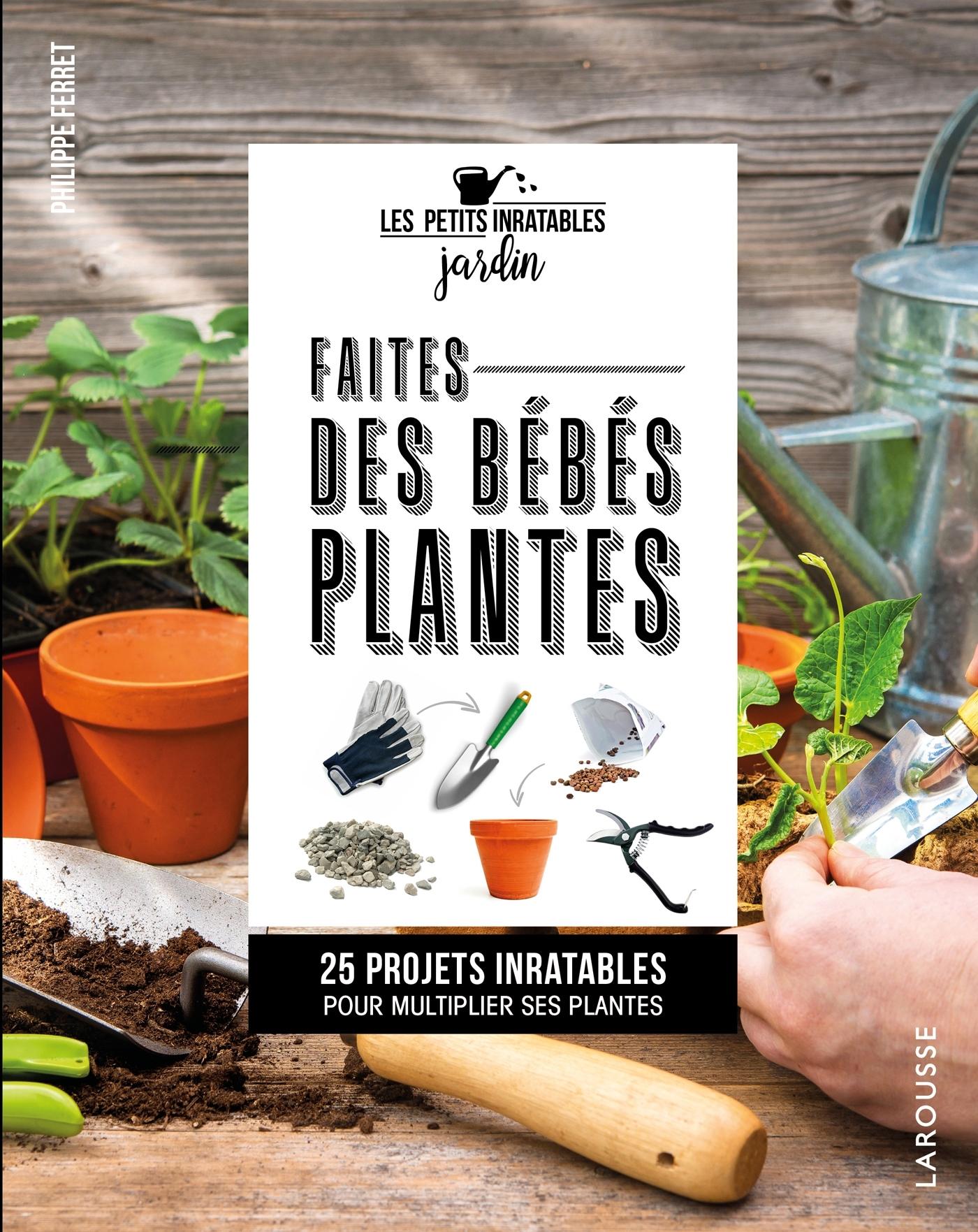 FAITES DES BEBES PLANTES !