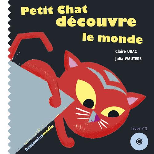 PETIT CHAT DECOUVRE LE MONDE (+CD)