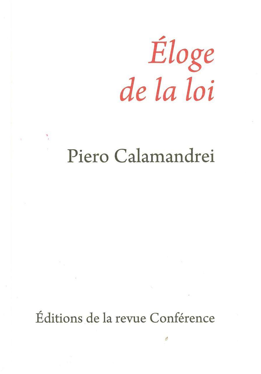 ELOGE DE LA LOI