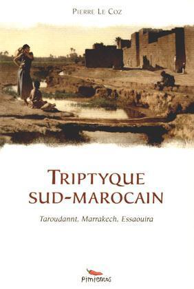 TRIPTYQUE SUD MAROCAIN