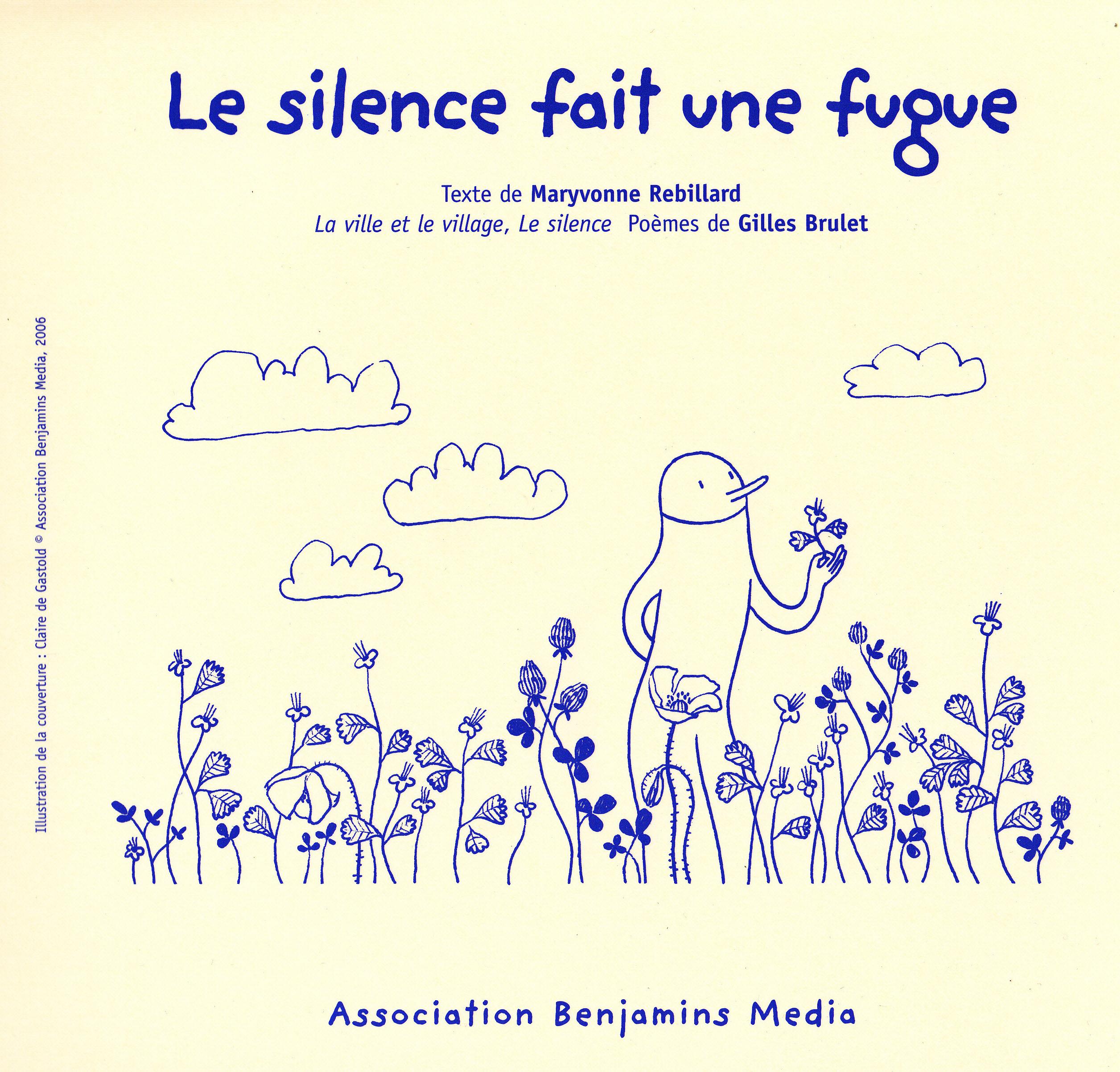 LE SILENCE FAIT UNE FUGUE (+CD +BRAILLE/GROS CARACTERES)