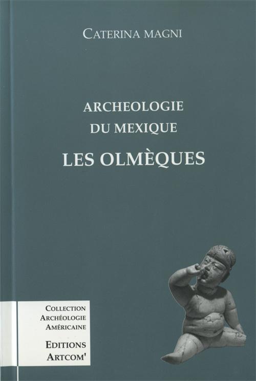 ARCHEOLOGIE DU MEXIQUE LES OLMEQUES