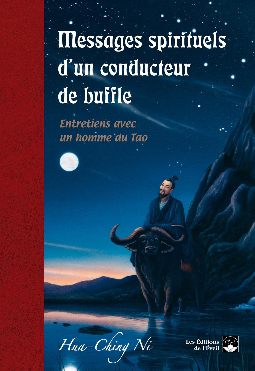 MESSAGES SPIRITUELS D'UN CONDUCTEUR DE BUFFLE