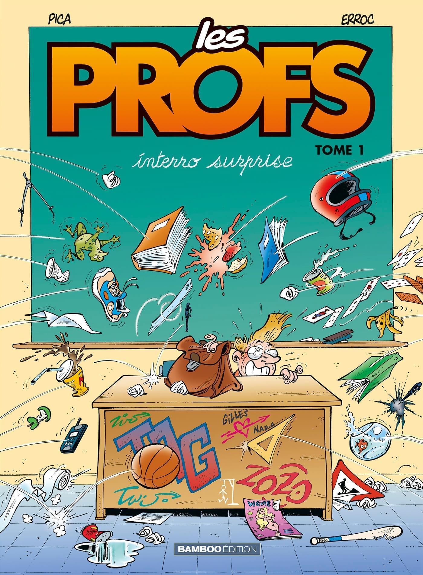 LES PROFS - TOME 1 - INTERRO SURPRISE