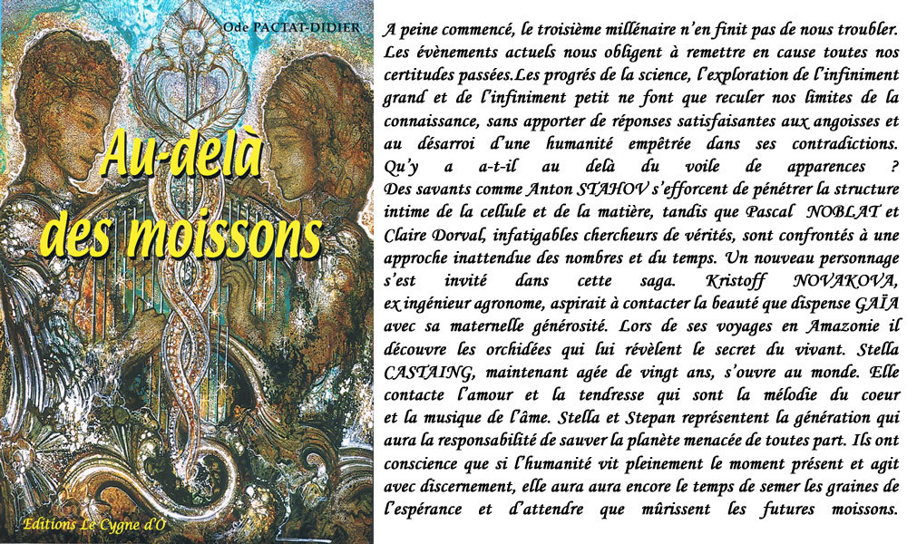 AU-DELA DES MOISSONS