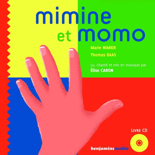 MIMINE ET MOMO (+CD)